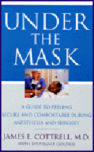 Cottrell and Golden consumer guide to anesthesia and pain control